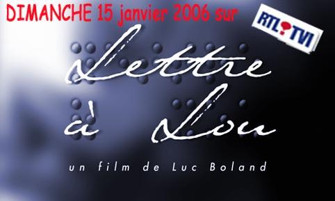 Lettre à Lou (un film de Luc Boland)